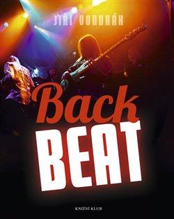 Back Beat. Legendy 60. let - Jiří Vondrák-Vondráček
