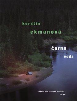 Černá voda - Kerstin Ekmanová