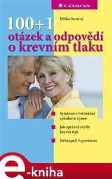 100+1 otázek a odpovědí o krevním tlaku - Eliška Sovová e-kniha