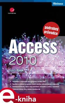 Access 2010. podrobný průvodce - Slavoj Písek e-kniha