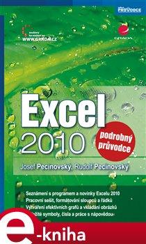 Excel 2010. podrobný průvodce - Josef Pecinovský, Rudolf Pecinovský e-kniha