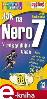 Jak na Nero 7. v rekordním čase - Josef Pecinovský e-kniha