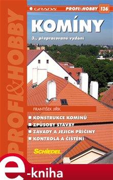 Komíny. 3., přepracované vydání - František Jiřík e-kniha
