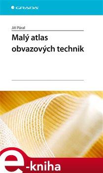 Obálka titulu Malý atlas obvazových technik