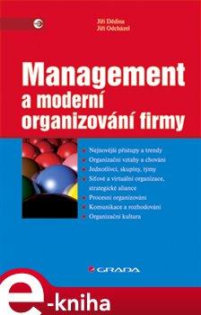 Obálka titulu Management a moderní organizování firmy