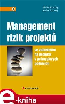 Obálka titulu Management rizik projektů