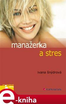 Obálka titulu Manažerka a stres