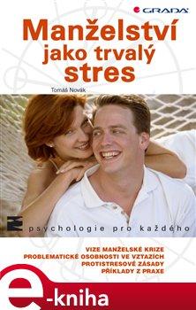 Obálka titulu Manželství jako trvalý stres