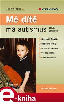Obálka titulu Mé dítě má autismus