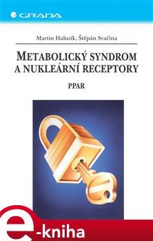 Obálka titulu Metabolický syndrom a nukleární receptory