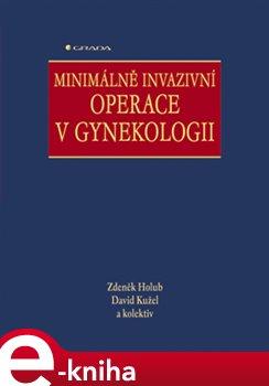 Obálka titulu Minimálně invazivní operace v gynekologii
