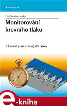 Obálka titulu Monitorování krevního tlaku v klinické praxi a biologické rytmy