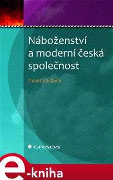 Obálka titulu Náboženství a moderní česká společnost