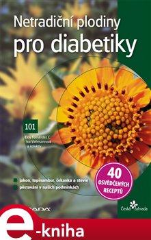 Obálka titulu Netradiční plodiny pro diabetiky