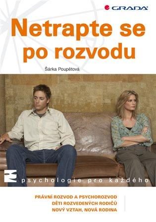 Netrapte se po rozvodu - Šárka Poupětová | Booksquad.ink