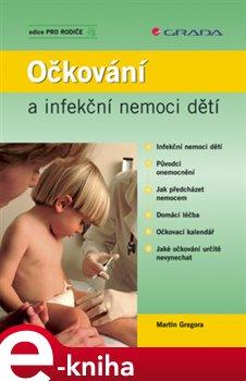 Obálka titulu Očkování a infekční nemoci dětí