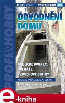Obálka titulu Odvodnění domu - anglické dvorky, drenáže, vzduchové dutiny
