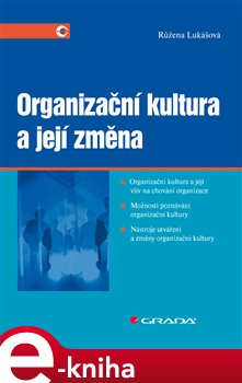 Obálka titulu Organizační kultura a její změna