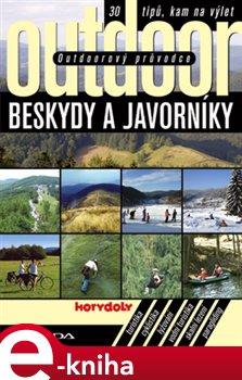 Obálka titulu Outdoorový průvodce - Beskydy a Javorníky