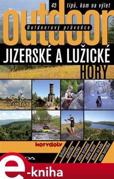Obálka titulu Outdoorový průvodce - Jizerské a Lužické hory