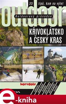 Obálka titulu Outdoorový průvodce - Křivoklátsko a Český kras