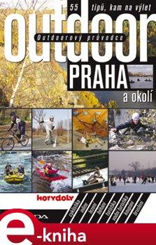 Obálka titulu Outdoorový průvodce - Praha a okolí