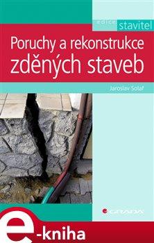 Obálka titulu Poruchy a rekonstrukce zděných staveb