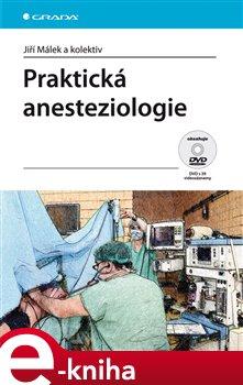 Obálka titulu Praktická anesteziologie