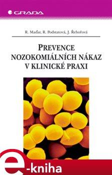 Obálka titulu Prevence nozokomiálních nákaz v klinické praxi