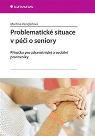 Problematické situace v péči o seniory