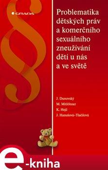 Obálka titulu Problematika dětských práv a komerčního sexuálního zneužívání dětí u nás a ve světě