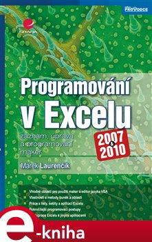 Obálka titulu Programování v Excelu 2007 a 2010