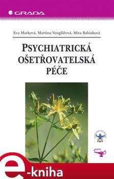 Obálka titulu Psychiatrická ošetřovatelská péče