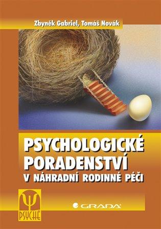 Psychologické poradenství v náhradní rodinné péči - Zbyněk Gabriel, | Replicamaglie.com