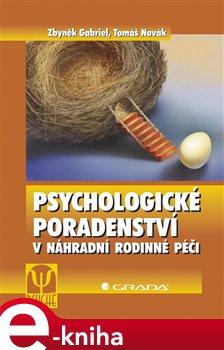 Obálka titulu Psychologické poradenství v náhradní rodinné péči