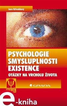 Obálka titulu Psychologie smysluplnosti existence