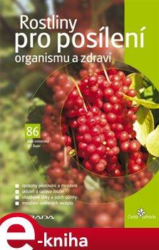 Obálka titulu Rostliny pro posílení organismu a zdraví