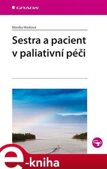 Obálka titulu Sestra a pacient v paliativní péči