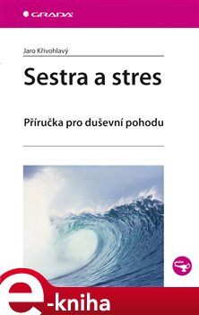 Obálka titulu Sestra a stres