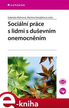 Obálka titulu Sociální práce s lidmi s duševním onemocněním