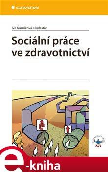 Obálka titulu Sociální práce ve zdravotnictví