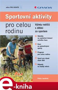 Obálka titulu Sportovní aktivity pro celou rodinu