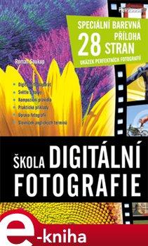 Obálka titulu Škola digitální fotografie