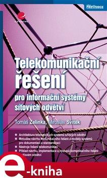 Obálka titulu Telekomunikační řešení pro informační systémy síťových odvětví