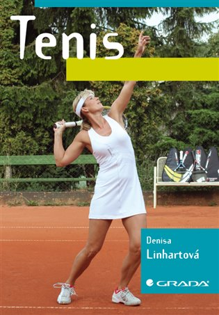 Tenis - Denisa Linhartová | Booksquad.ink