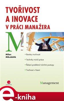 Obálka titulu Tvořivost a inovace v práci manažera