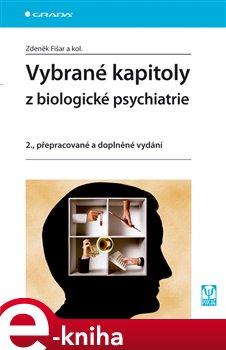 Obálka titulu Vybrané kapitoly z biologické psychiatrie