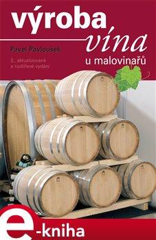Obálka titulu Výroba vína u malovinařů