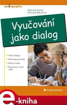 Obálka titulu Vyučování jako dialog
