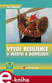 Obálka titulu Vývoj resilience v dětství a dospělosti